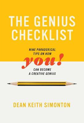 The Genius Checklist: Nine Paradoxical Tips on How You can Become a Creative Genius - The MIT Press (Hardback)