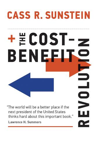 The Cost-Benefit Revolution - The MIT Press (Hardback)