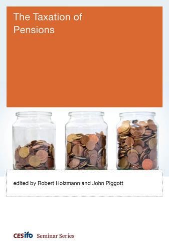 The Taxation of Pensions - CESifo Seminar Series (Hardback)