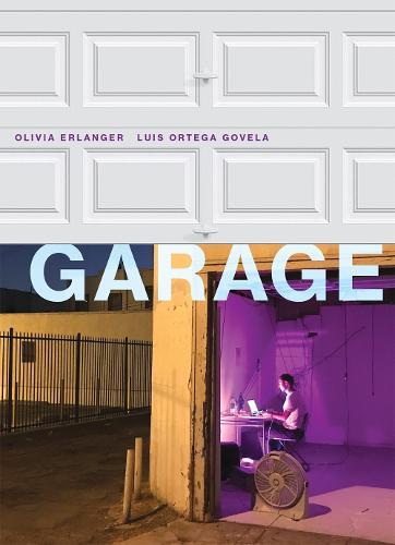 Garage - The MIT Press (Hardback)