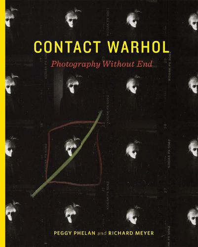 Contact Warhol: Photography Without End - The MIT Press (Hardback)
