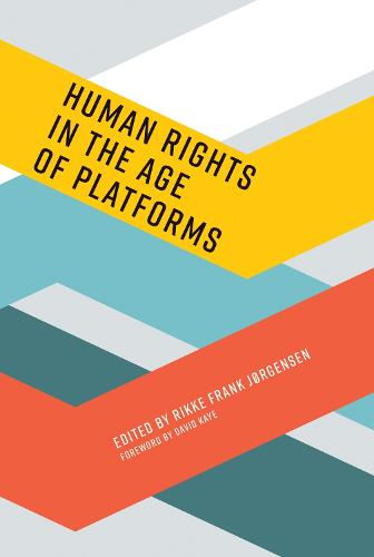 Human Rights in the Age of Platforms - Information Policy (Paperback)