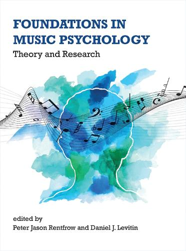 Foundations in Music Psychology: Theory and Research - The MIT Press (Hardback)