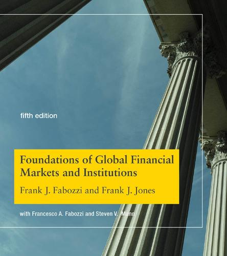 Foundations of Global Financial Markets and Institutions - The MIT Press (Hardback)