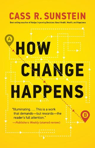 How Change Happens - The MIT Press (Hardback)