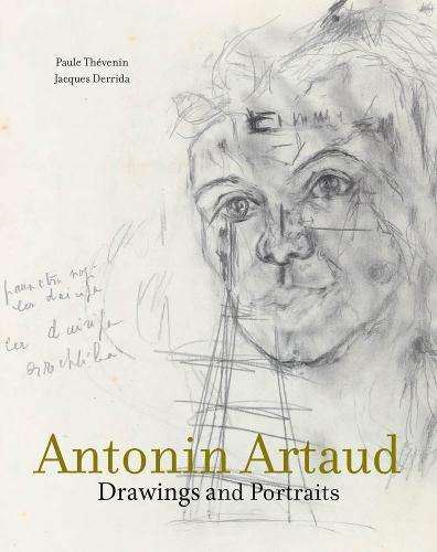 Antonin Artaud: Drawings and Portraits - The MIT Press (Hardback)