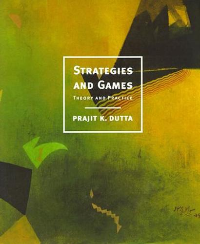 Strategies and Games: Theory and Practice - The MIT Press (Hardback)