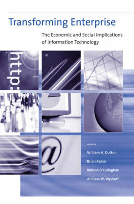 Transforming Enterprise: The Economic and Social Implications of Information Technology - Transforming Enterprise (Hardback)