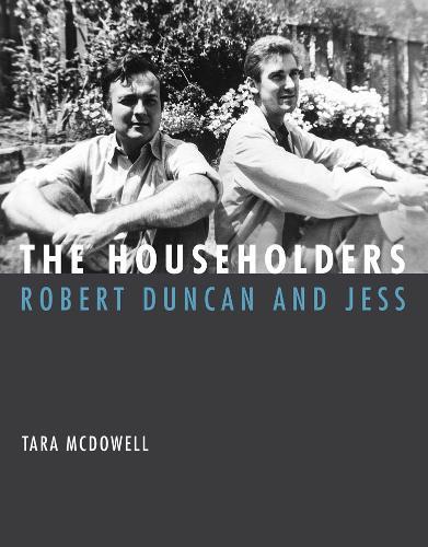 The Householders: Robert Duncan and Jess - The MIT Press (Hardback)