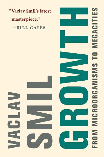 Growth: From Microorganisms to Megacities - The MIT Press (Hardback)