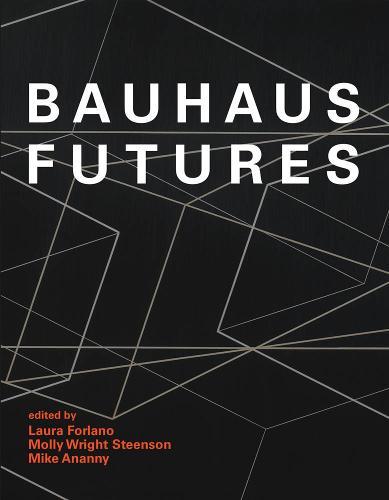 Bauhaus Futures - The MIT Press (Hardback)
