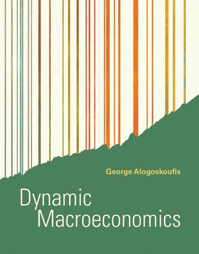 Dynamic Macroeconomics - The MIT Press (Hardback)