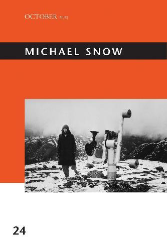 Michael Snow - October Files (Hardback)