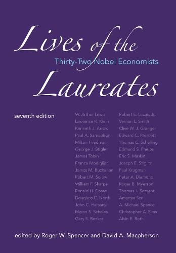Lives of the Laureates: Thirty-Two Nobel Economists - The MIT Press (Hardback)