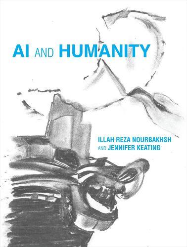 AI and Humanity - The MIT Press (Hardback)