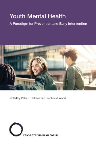 Youth Mental Health: A Paradigm for Prevention and Early Intervention - Strungmann Forum Reports (Hardback)