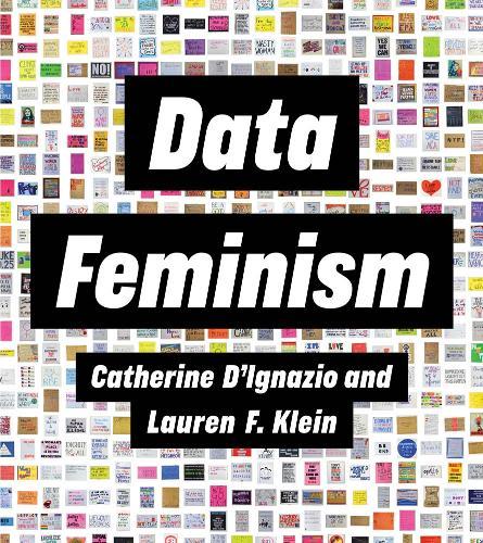 Data Feminism - Strong Ideas (Hardback)