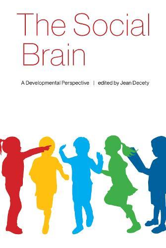 The Social Brain:  A Developmental Perspective  (Hardback)