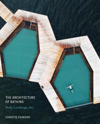 The Architecture of Bathing (Hardback)