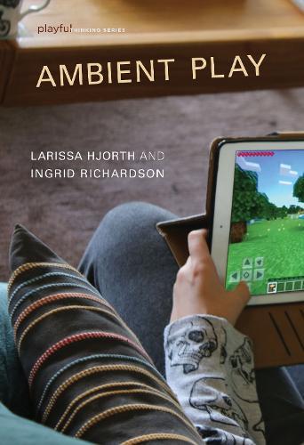 Ambient Play - Playful Thinking (Hardback)