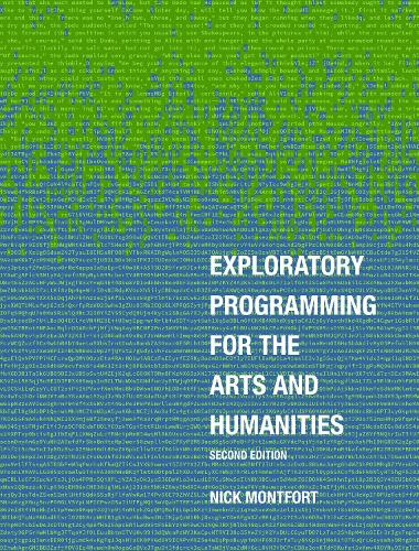 Exploratory Programming for the Arts and Humanities, second edition (Hardback)