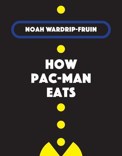How Pac-Man Eats (Hardback)