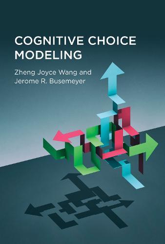 Cognitive Choice Modeling (Hardback)