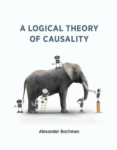 A Logical Theory of Causality (Paperback)