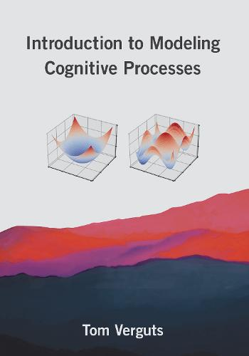 Introduction to Modeling Cognitive Processes (Hardback)