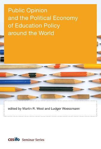 Public Opinion and the Political Economy of Education Policy around the World (Hardback)
