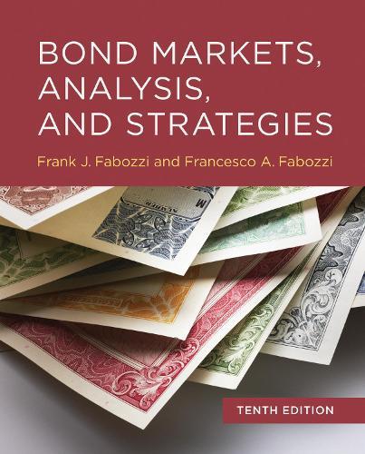Bond Markets, Analysis, and Strategies, tenth edition (Hardback)