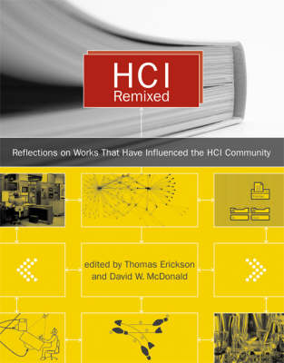 HCI Remixed: Reflections on Works That Have Influenced the HCI Community - The MIT Press (Hardback)