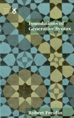 Foundations of Generative Syntax - Current Studies in Linguistics No. 21 (Hardback)