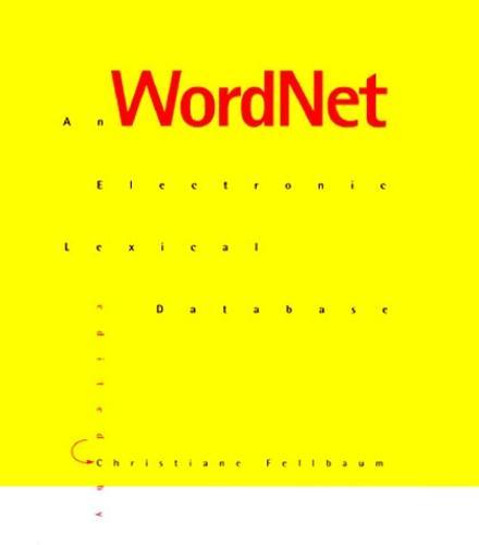 WordNet: An Electronic Lexical Database - Language, Speech, and Communication (Hardback)