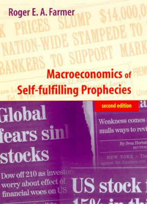 Macroeconomics of Self-fulfilling Prophecies - The MIT Press (Hardback)