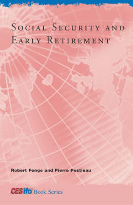 Social Security and Early Retirement - CESifo Book Series (Hardback)