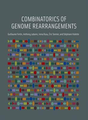Combinatorics of Genome Rearrangements - Computational Molecular Biology (Hardback)