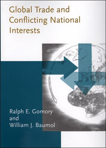 Global Trade and Conflicting National Interests - Lionel Robbins Lectures (Hardback)