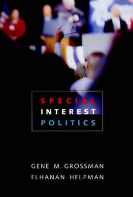 Special Interest Politics - The MIT Press (Hardback)