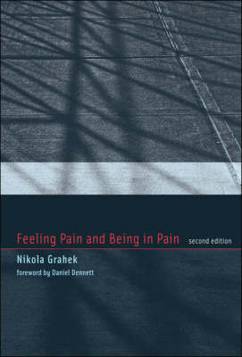 Feeling Pain and Being in Pain - Bradford Books (Hardback)