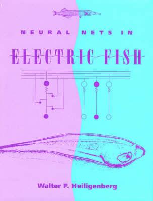 Neural Nets in Electric Fish - Computational Neuroscience (Hardback)
