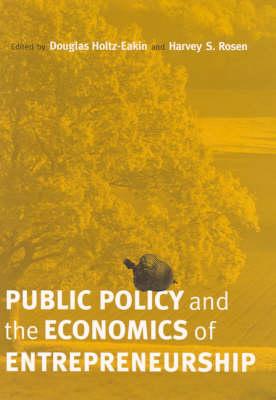 Public Policy and the Economics of Entrepreneurship - The MIT Press (Hardback)