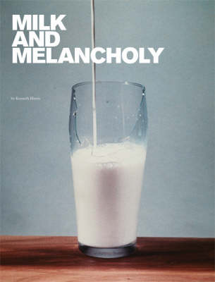 Milk and Melancholy - The MIT Press (Hardback)