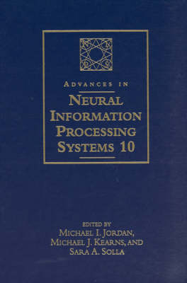 Advances in Neural Information Processing Systems 10: Proceedings of the 1997 Conference - Advances in Neural Information Processing Systems 10 (Hardback)