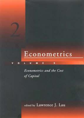 Econometrics - Volume 2: Volume 2: Econometrics and the Cost of Capital - The MIT Press (Hardback)