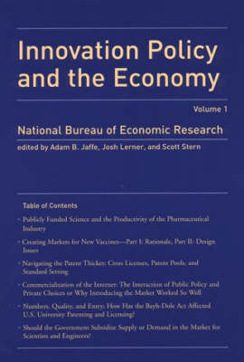 Innovation Policy and the Economy: Volume 1 - NBER Innovation Policy and the Economy (Hardback)