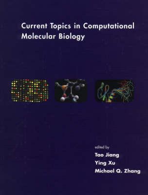 Current Topics in Computational Molecular Biology - Computational Molecular Biology (Hardback)