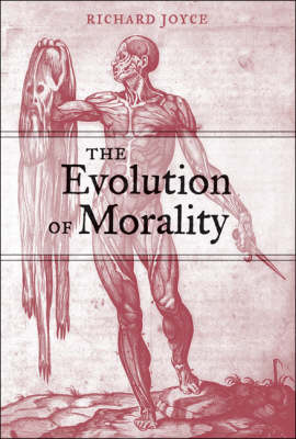The Evolution of Morality - Life and Mind: Philosophical Issues in Biology and Psychology (Hardback)