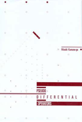 Pseudo-Differential Operators - The MIT Press (Hardback)