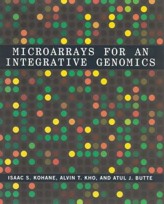 Microarrays for an Integrative Genomics - Computational Molecular Biology (Hardback)